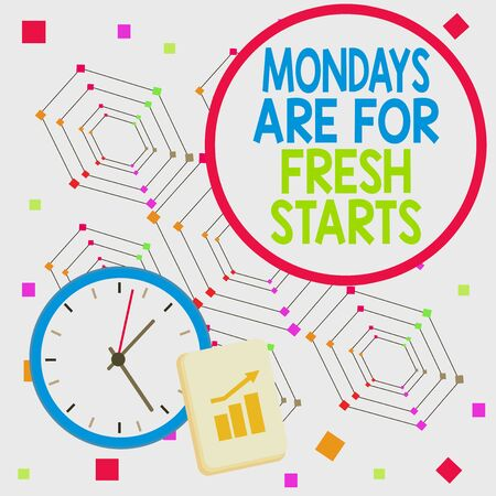 Handwriting text Mondays Are For Fresh Starts. Conceptual photo Begin again every week have a good morning Layout Wall Clock Notepad with Escalating Bar Graph and Arrow Pointing Up
