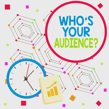Handwriting text Who S Your Audience Question. Conceptual photo asking someone about listeners category Coaching Layout Wall Clock Notepad with Escalating Bar Graph and Arrow Pointing Up