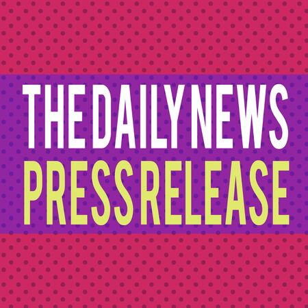 Word writing text The Daily News Press Release. Business photo showcasing announcing big news or speak to showing Seamless Endless Infinite Polka Dot Pattern against Solid Red Background