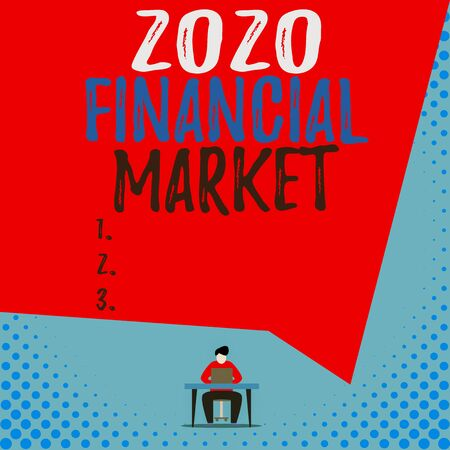 Text sign showing 2020 Financial Market. Business photo showcasing place where trading of equities, bonds, currencies View young man sitting chair desk working open laptop geometric background