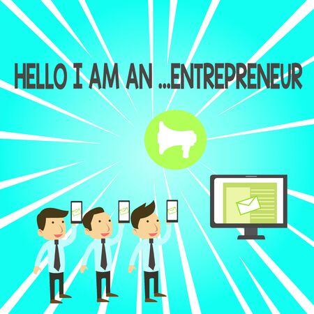 Handwriting text Hello I Am An Entrepreneur. Conceptual photo demonstrating who sets up a business or startups SMS Email Marketing Media Audience Attraction Personal Computer Loudspeaker