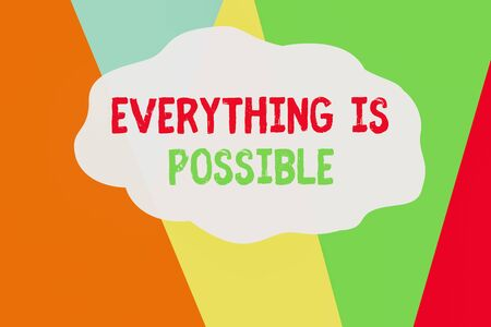 Conceptual hand writing showing Everything Is Possible. Concept meaning Any outcome could occur Anything can happen Geometric Background Triangles for Business Presentations Web Foto de archivo