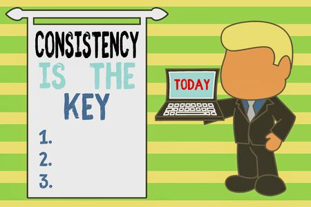 Word writing text Consistency Is The Key. Business photo showcasing full Dedication to a Task a habit forming process Standing professional businessman holding open laptop right hand side