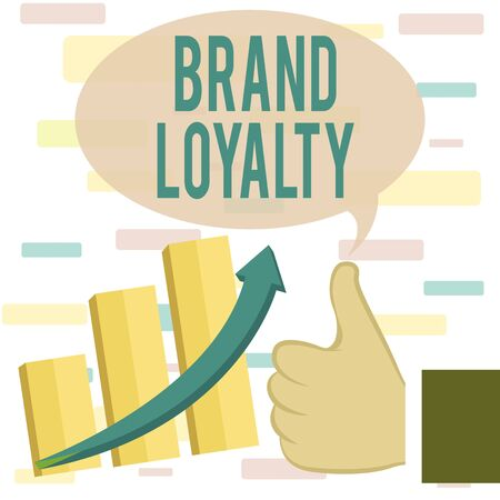 Writing note showing Brand Loyalty. Business concept for Repeat Purchase Ambassador Patronage Favorite Trusted Thumb Up Good Performance Success Escalating Bar Graph Ascending Arrow