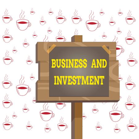 Writing note showing Business And Investment. Business concept for putting your money in field to increase them Wood plank wood stick pole paper note attached adhesive tape