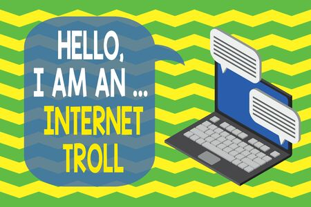 Word writing text Hello I Am An Internet Troll. Business photo showcasing Social media troubles discussions arguments Laptop receiving sending information conversation texting internet wireless Standard-Bild