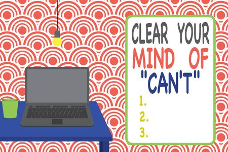Conceptual hand writing showing Clear Your Mind Of Can T. Concept meaning Have a positive attitude thinking motivation Front view laptop lying on wooden desktop light bulb glass