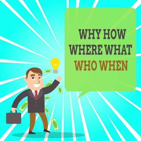 Text sign showing Why How Where What Who When. Business photo text Questions to find solutions Query Asking Successful Businessman or Clerk Generating Good Idea or Finding Solution 版權商用圖片 - 131343810