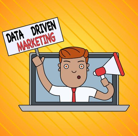 Conceptual hand writing showing Data Driven Marketing. Concept meaning Strategy built on Insights Analysis from interactions Man Speaking Through Laptop into Megaphone Plate with Handle Stock Photo