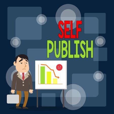 Writing note showing Self Publish. Business concept for published their work independently and at their own expense Businessman with Brief Case Standing Whiteboard Bar Chart