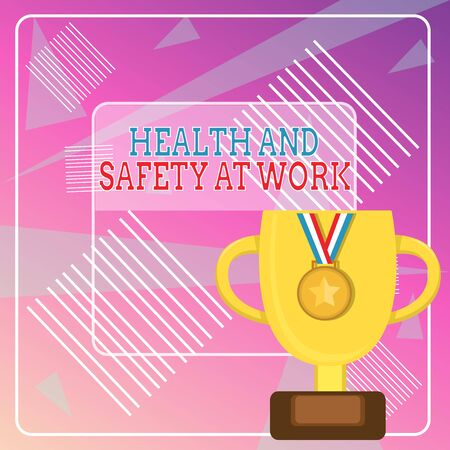 Word writing text Health And Safety At Work. Business photo showcasing Secure procedures prevent accidents avoid danger Trophy Cup on Pedestal with Plaque Decorated by Medal with Striped Ribbon