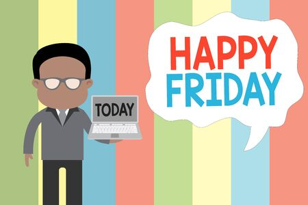 Text sign showing Happy Friday. Business photo showcasing Greetings on Fridays because it is the end of the work week Standing man in suit wearing eyeglasses holding open laptop photo Art Stock fotó