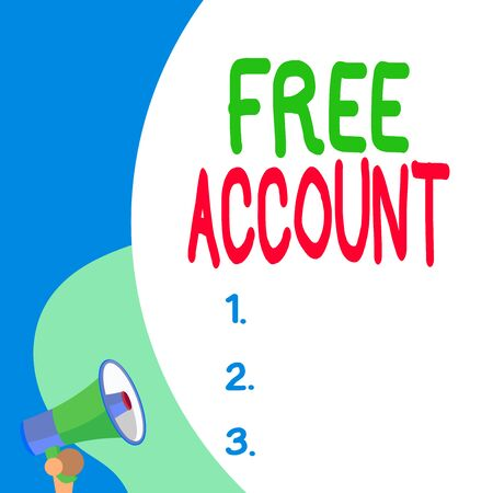 Conceptual hand writing showing Free Account. Concept meaning signing up demonstratingal information or log in identity in a server Blank huge balloon empty text with small megaphone. Announcement