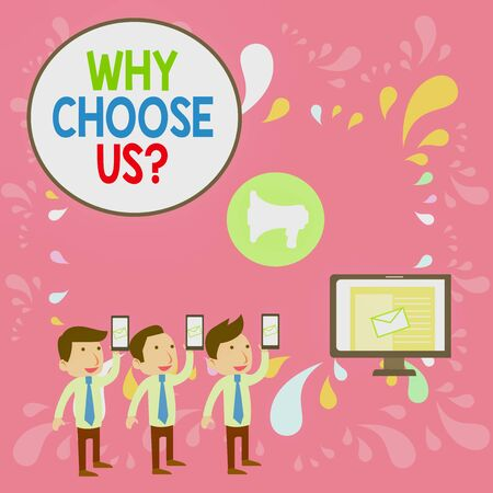 Word writing text Why Choose Us Question. Business photo showcasing Reasons for choosing our brand over others arguments SMS Email Marketing Media Audience Attraction Personal Computer Loudspeaker