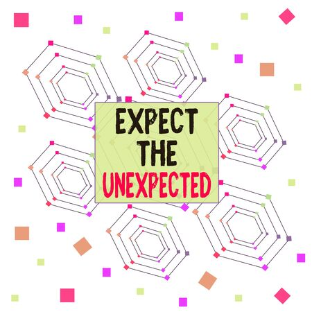 Text sign showing Expect The Unexpected. Business photo showcasing Anything can Happen Consider all Possible Events Centered Hexagon Concentric Pattern Randomly Scattered Colored Squares