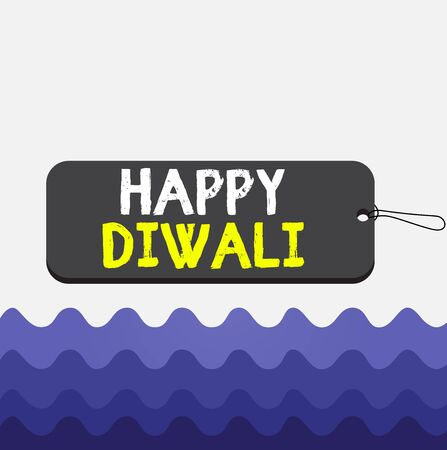Conceptual hand writing showing Happy Diwali. Concept meaning festival of lights that celebrated by millions of Hindus Label tag badge rectangle shaped string colorful background