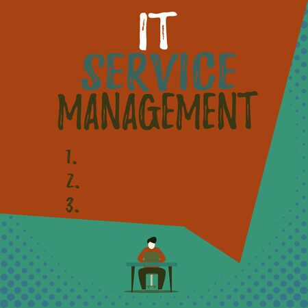 Text sign showing It Service Management. Business photo showcasing Activity Directed by Policies Lifecycle of Technology View young man sitting chair desk working open laptop geometric background 写真素材