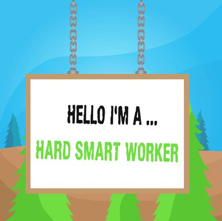 Word writing text Hello I M A Hard Smart Worker. Business photo showcasing Intelligence at your job Fast Clever Whiteboard rectangle frame empty space attached surface chain blank panel Standard-Bild