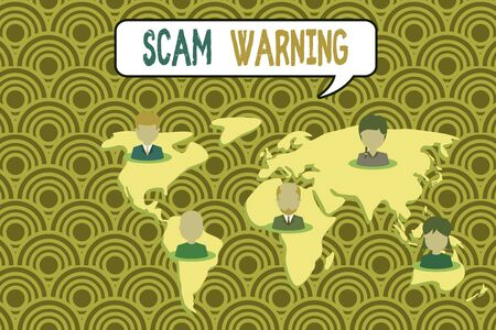 Conceptual hand writing showing Scam Warning. Concept meaning caution of unsolicited email claims the prospect of a bargain Connection multiethnic persons all Global business earth map