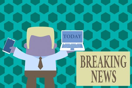 Word writing text Breaking News. Business photo showcasing Special Report Announcement Happening Current Issue Flashnews Standing professional man tie holding left open laptop right mobile phone Stock Photo