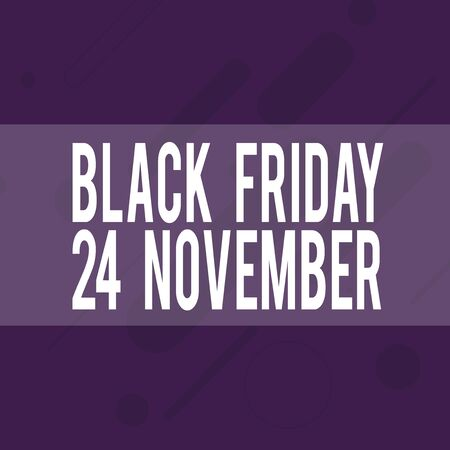 Handwriting text writing Black Friday 24 November. Conceptual photo Special sales Thanksgiving discounts Clearance Oblong Geometric Shape Angle Pattern in Different Sizes in Violet Monochrome