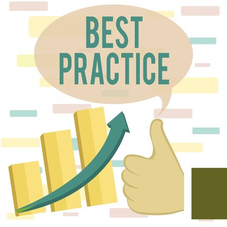 Writing note showing Best Practice. Business concept for Method Systematic Touchstone Guidelines Framework Ethic Thumb Up Good Performance Success Escalating Bar Graph Ascending Arrow