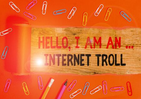 Conceptual hand writing showing Hello I Am An Internet Troll. Concept meaning Social media troubles discussions arguments 写真素材