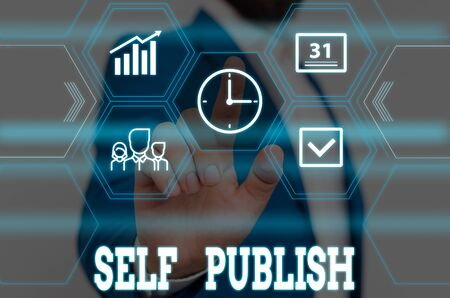 Writing note showing Self Publish. Business concept for published their work independently and at their own expense Male wear formal work suit presenting presentation smart device Stock fotó