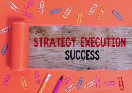 Conceptual hand writing showing Strategy Execution Success. Concept meaning putting plan or list and start doing it well Imagens