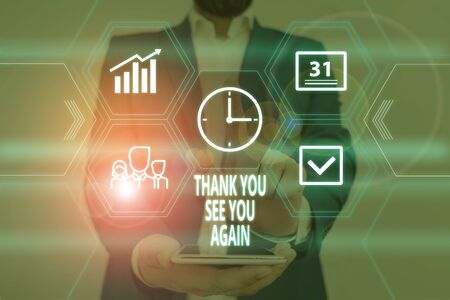 Text sign showing Thank You See You Again. Business photo showcasing Appreciation Gratitude Thanks I will be back soon Male human wear formal work suit presenting presentation using smart device