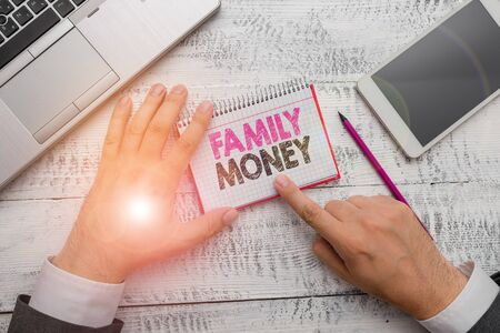 Handwriting text Family Money. Conceptual photo the inherited wealth of established upperclass families Stock Photo