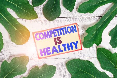 Text sign showing Competition Is Healthy. Business photo text Rivalry is good in any Venture leads to Improvement