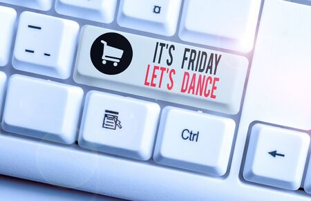 Handwriting text It S Friday Let S Dance. Conceptual photo Celebrate starting the weekend Go party Disco Music White pc keyboard with empty note paper above white background key copy space