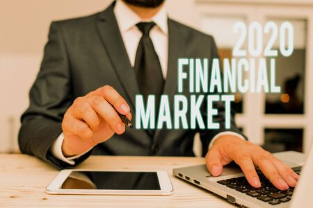 Handwriting text writing 2020 Financial Market. Conceptual photo place where trading of equities, bonds, currencies