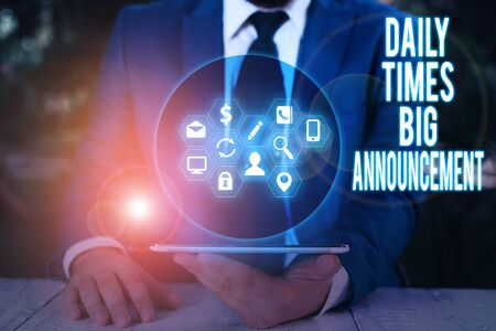 Word writing text Daily Times Big Announcement. Business photo showcasing bringing actions fast using website or tv
