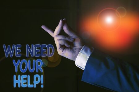 Text sign showing We Need Your Help. Business photo text asking someone to stand with you against difficulty Isolated hand pointing with finger. Business concept pointing finger