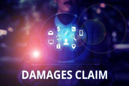 Text sign showing Damages Claim. Business photo text Deanalysisd Compensation Litigate Insurance File Suit