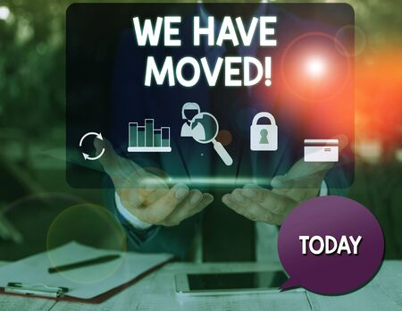Text sign showing We Have Moved. Business photo text To go from one residence or location to another Relocate man icons smartphone speech bubble office supplies technological device