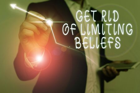 Conceptual hand writing showing Get Rid Of Limiting Beliefs. Concept meaning remove negative beliefs and think positively