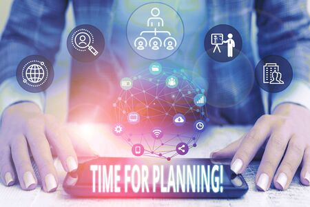 Conceptual hand writing showing Time For Planning. Concept meaning exercising conscious control spent on specific activities Female human wear formal work suit presenting smart device