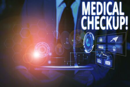 Writing note showing Medical Checkup. Business concept for thorough physical examination includes variety of tests Male wear formal suit presenting presentation smart device