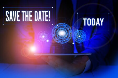 Word writing text Save The Date. Business photo showcasing remember not schedule anything else on this day Male human wear formal work suit presenting presentation using smart device