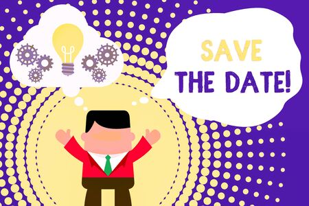 Conceptual hand writing showing Save The Date. Concept meaning reserve the mentioned future wedding date on their calendar Man hands up imaginary bubble light bulb working together