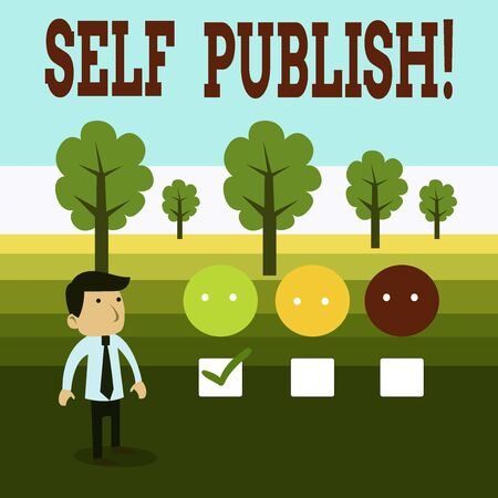 Word writing text Self Publish. Business photo showcasing writer publish piece of ones work independently at own expense White Male Questionnaire Survey Choice Checklist Satisfaction Green Tick