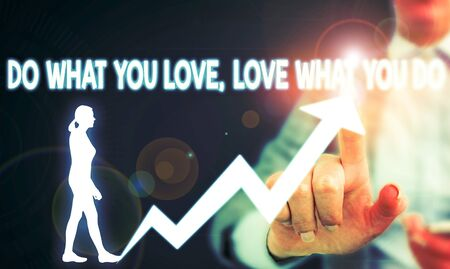 Text sign showing Do What You Love Love What You Do. Business photo showcasing you able doing stuff you enjoy it to work in better places then Female human wear formal work suit presenting presentation use smart device Фото со стока