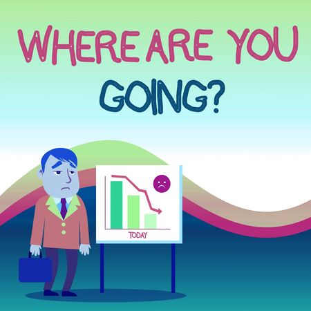 Text sign showing Where Are You Goingquestion. Business photo text used to ask someone the destination headed to Businessman Clerk with Brief Case Standing Whiteboard Declining Bar Chart