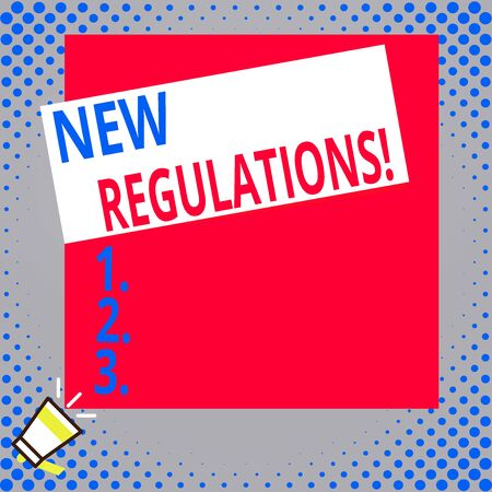 Writing note showing New Regulations. Business concept for rules made government order control something done Big blank square rectangle stick above small megaphone left down corner