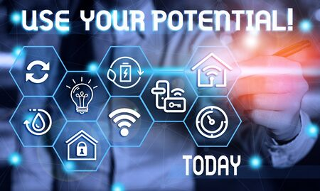 Text sign showing Use Your Potential. Business photo showcasing achieve as much natural ability makes possible Female human wear formal work suit presenting presentation use smart device