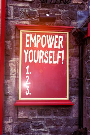 Conceptual hand writing showing Empower Yourself. Concept meaning taking control of our life setting goals and making choices Blank board copy space for commercial advertising on wall
