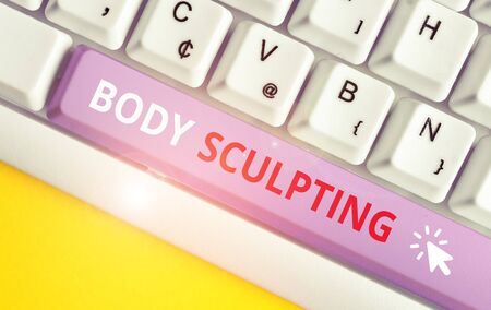 Writing note showing Body Sculpting. Business concept for activity of increasing the body s is visible muscle tone White pc keyboard with note paper above the white background